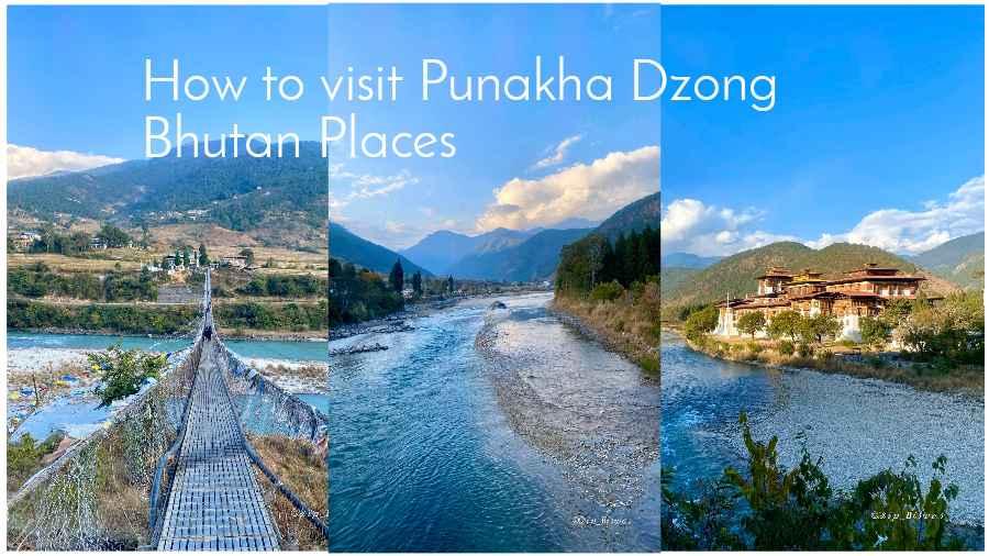 How to visit Punakha Dzong Bhutan Places