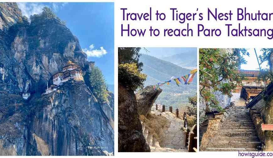 Travel to Tiger's Nest Bhutan : How to reach Paro Taktsang