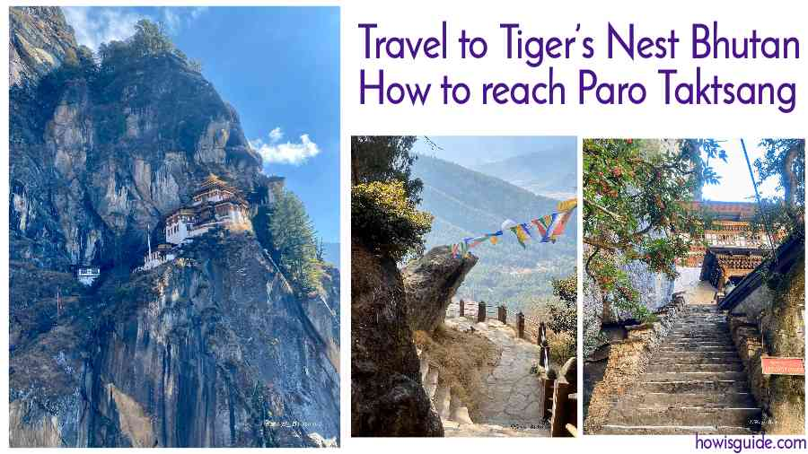 Travel to Tiger's Nest Bhutan How to reach Paro Taktsang
