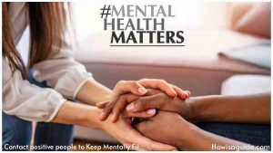 Contact positive people to Keep Mentally Fit