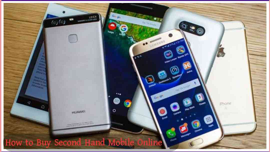 How to Buy Second Hand Mobile Online
